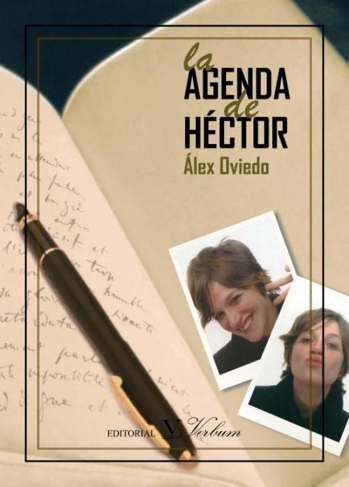 La Agenda de Héctor. Álex Oviedo alex oviedo
