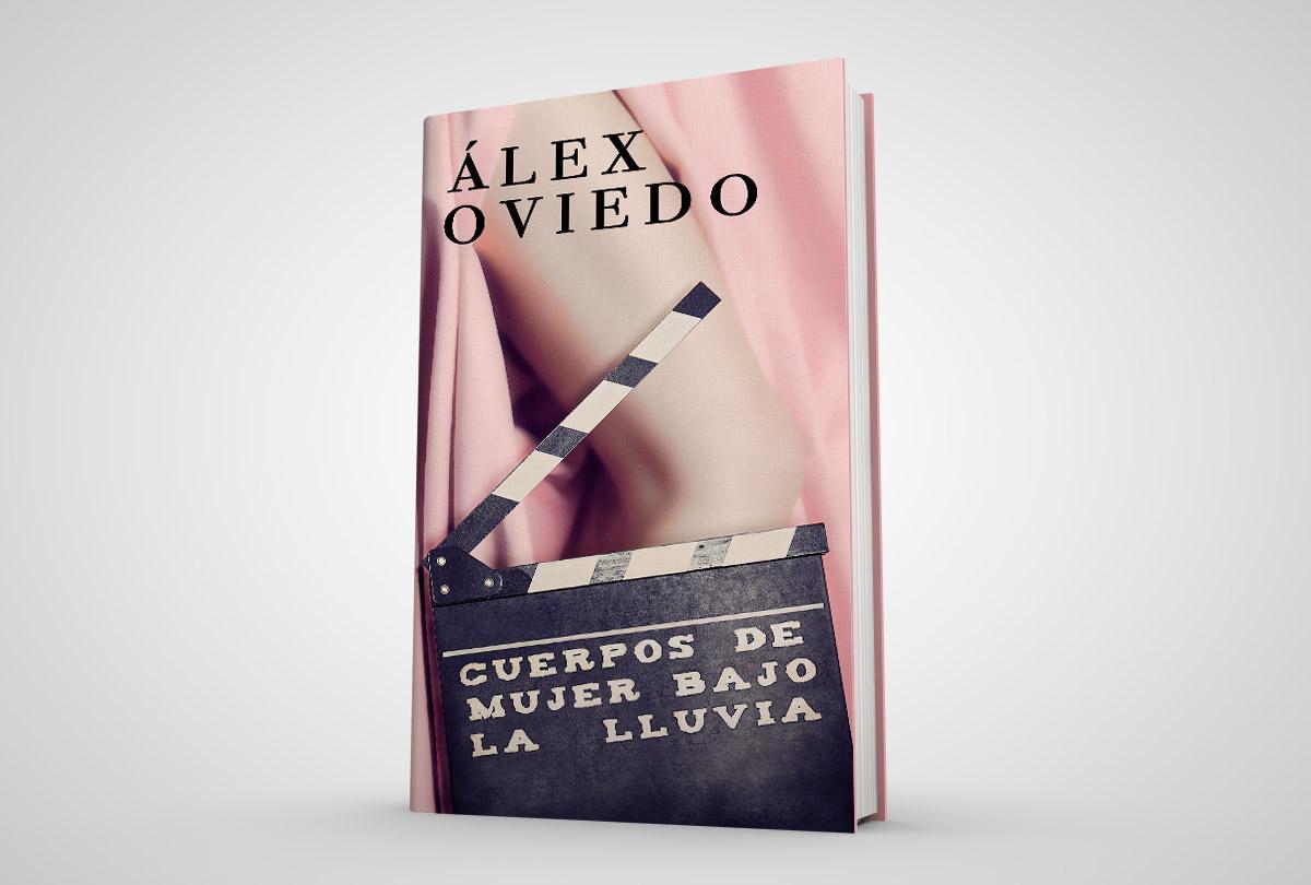 """Juego de espejos. Una reseña de Seve Calleja sobre el libro de Álex Oviedo, """"Cuerpos de mujer bajo la lluvia"""" seve calleja novela literatura alex oviedo"""