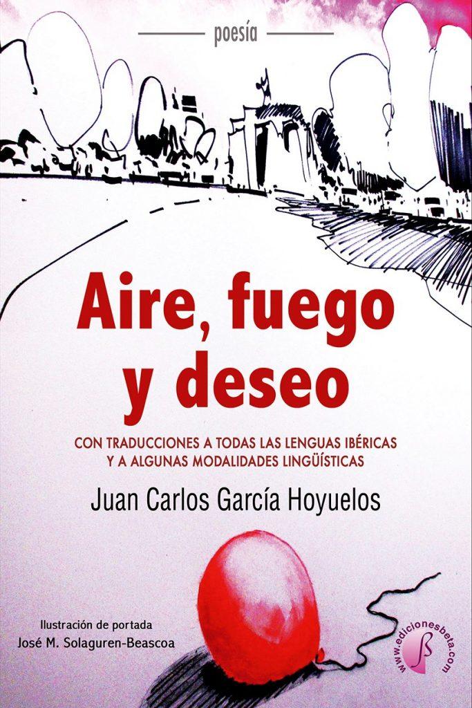 Aire, fuego y deseo. La celebración del amor en todas las lenguas de la Iberia literatura