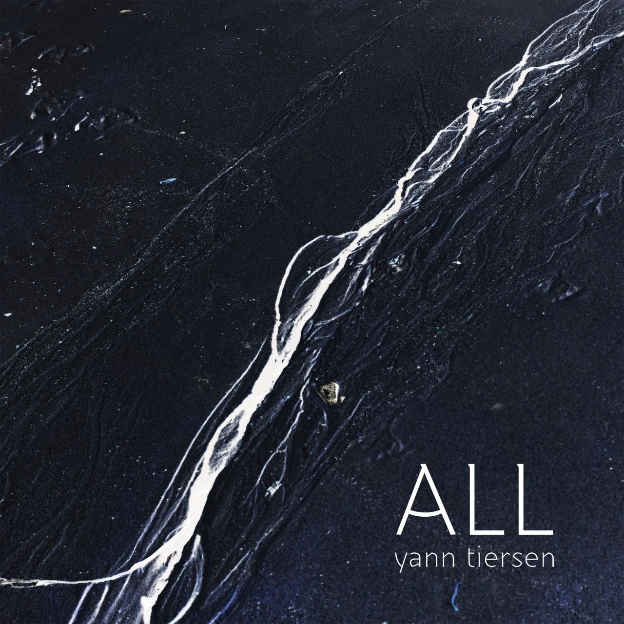 """""""All"""". Yann Tiersen"""