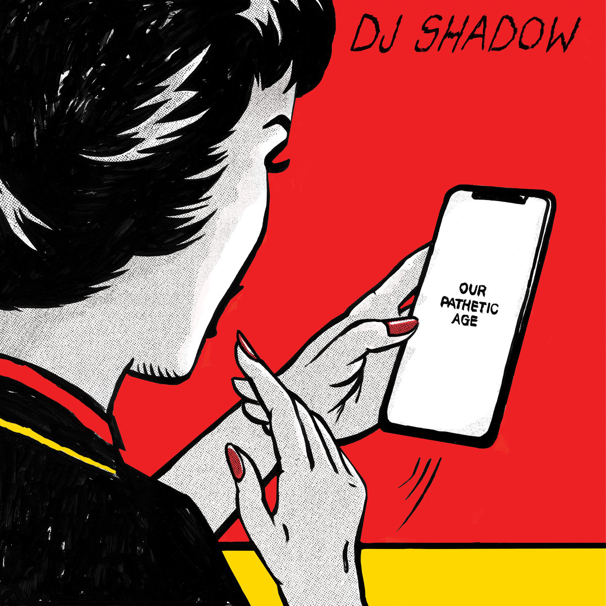 Our Pathetic Age. DJ Shadow