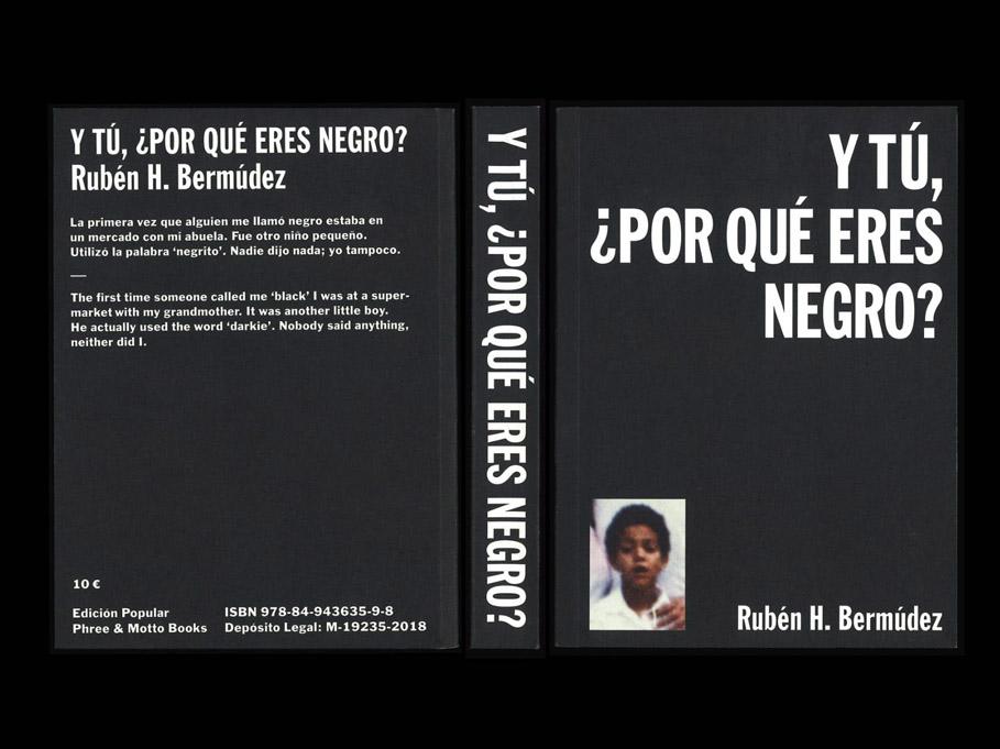 ¿Y tú, por qué eres negro? Historias sobre la negritud en España