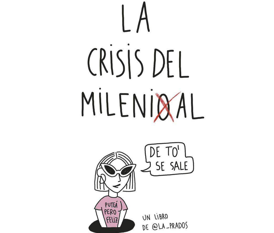 """""""La Crisis del Millenial"""". Vamos a reírnos de nuestras penas."""