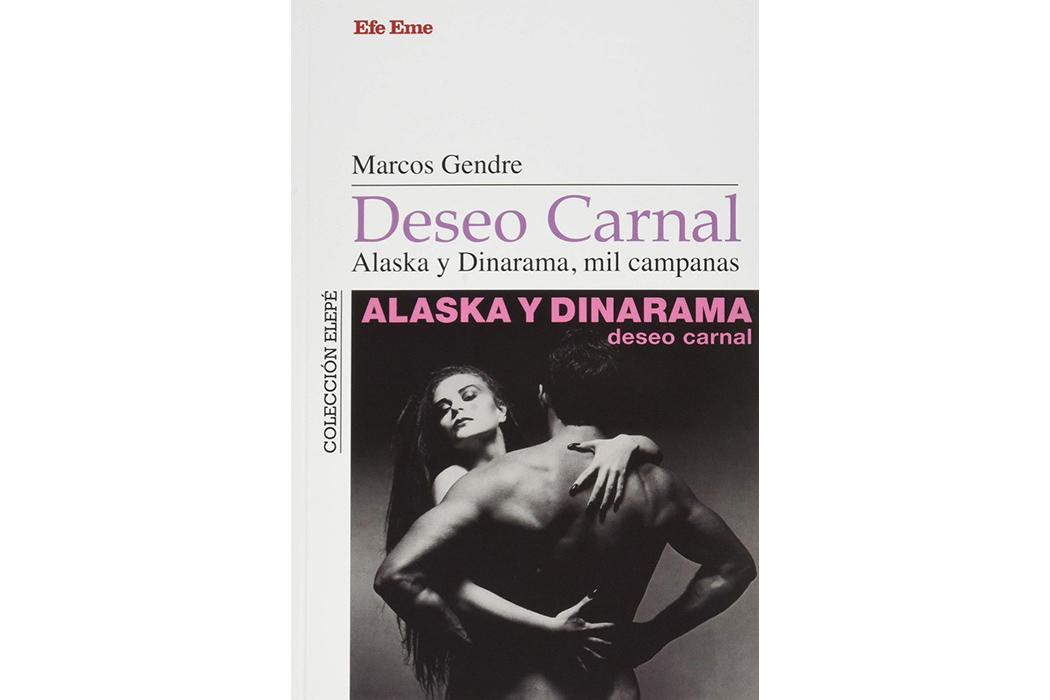"""""""Deseo carnal. Alaska y Dinarama, mil campanas"""". Un mito que no cesa"""